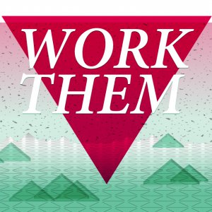 Work Them - 2014 cover