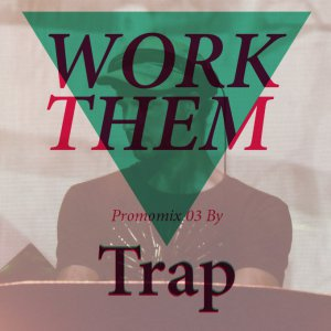 Work Them mix cover